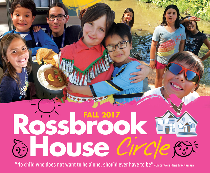 Fall 2017 Rossbrook House Circle Newsletter