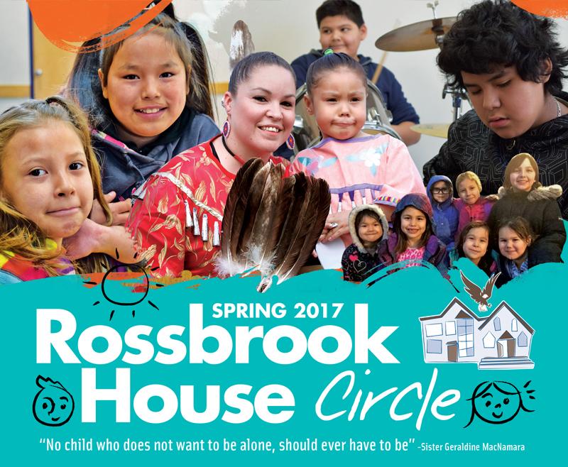 Spring 2017 Rossbrook House Circle Newsletter