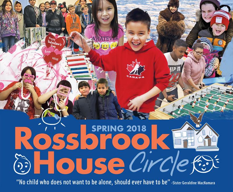 Spring 2018 Rossbrook House Circle Newsletter